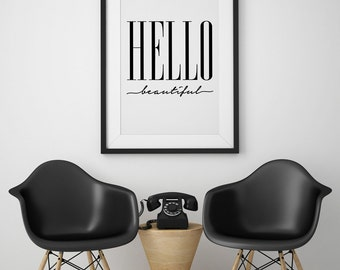 Quote Print, Hello Beautiful, Wall Art, Typography Poster, Wall Decor, Calligraphy Print, Hand Written, Bedroom Decor, Large Print.