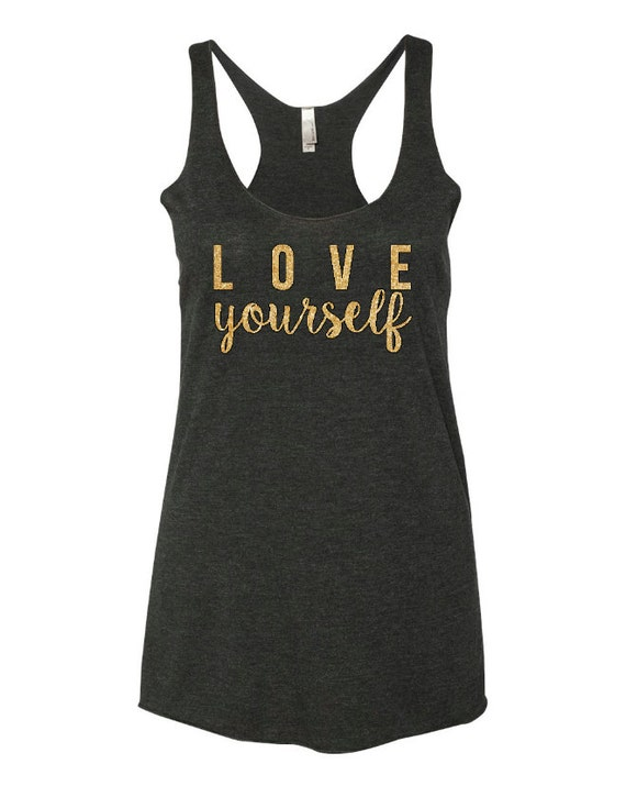 love yourself tank