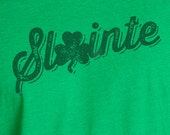 St. Patrick's Day, Slainte, Screen Printed Shirt, St. Patrick's Day Shirt, Slainte Shirt, St Patricks Day Shirt, St Patricks Shirt, Clover