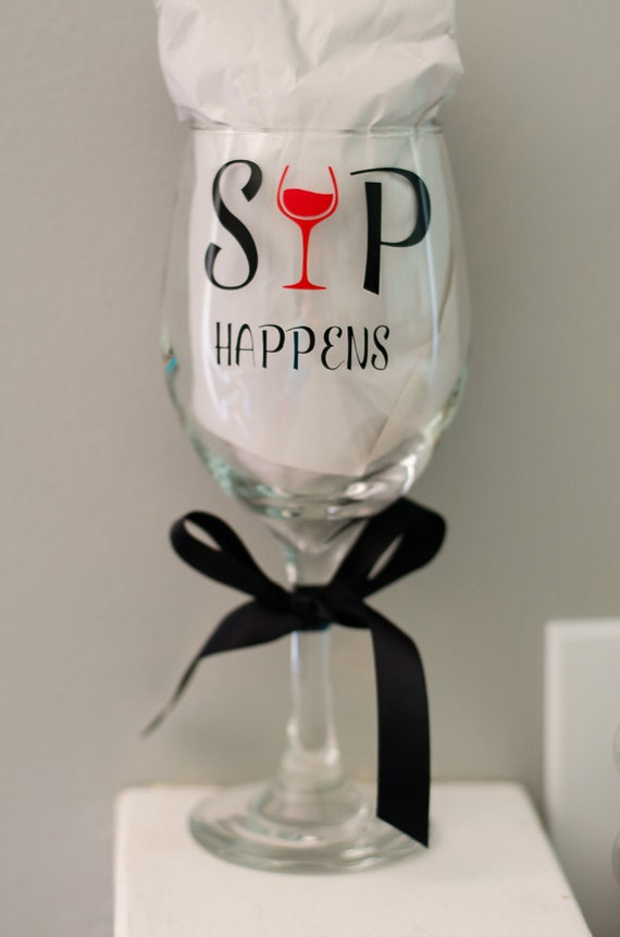 Items similar to sip happens funny wine glass teachers for Cute quotes for wine glasses
