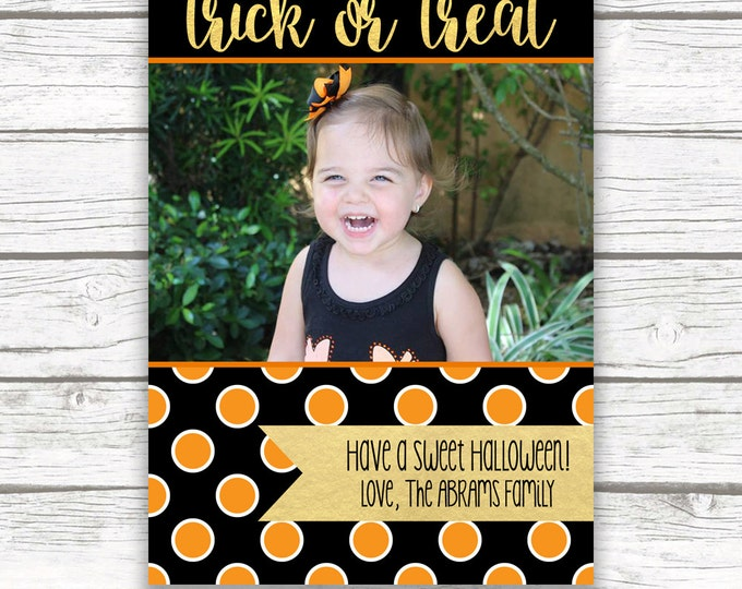 Halloween Greeting Card, Halloween Photo Greeting Card, Trick or Treat Card, Orange and Black Halloween Photo Card, Printed or Printable