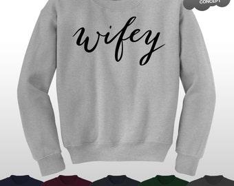 Wifey Sweatshirt Womens Wife Ladies Slogan Boyfriend 'Wifey' Ain't No Sweater Blog Jumper