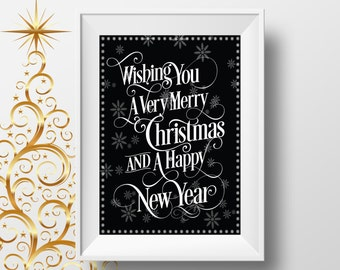 Christmas poster typographic style: 'Wishing You a Very Merry Christmas and a Happy New Year' black and white print.