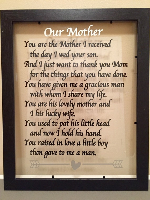 Mother in law gift you are the mother i received the day i wed Christmas gift ideas for mom from son