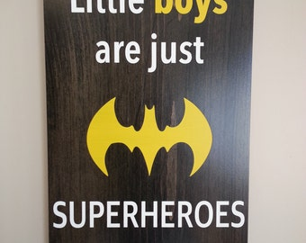 Batman, Superman, Superhero, Little Boys Room, Wood Sign, Nursery Decor, Little Boys Are Superheros In Disguise, Custom, Handmade