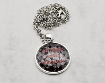 "Rumplestiltskin ""All magic"" quote Once upon a time TV-Series Necklace Pendant fashion jewelry Fanart Fandom Regina Evil Queen dark born made"