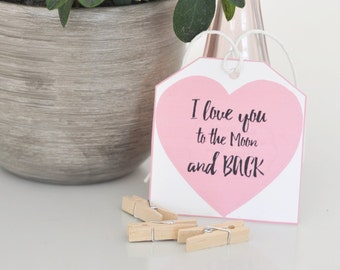 I love you to the moon and BACK gift tag