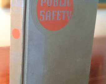 Public Safety Book/1937/Franklin Kreml/Donald Stiver/Thurman Rice