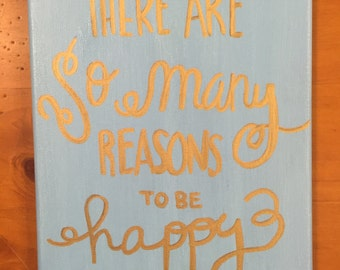 There Are So Many Reasons to Be Happy Canvas