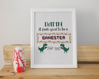 Damn it feels good to be a gangster finished cross stitch sampler, Rap lyrics cross stitch, subversive cross stitch, housewarming gift