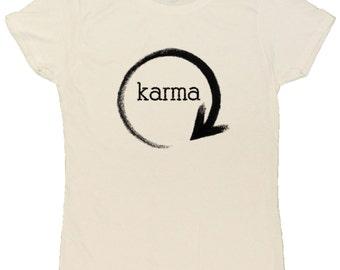 Ladies What Goes Around Comes Around Karma T-Shirt