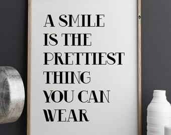 Printable Quote, Wall Art, Inspirational Print, Smile Print, Typography Print, Printable Art, Scandinavian Poster, Black and White