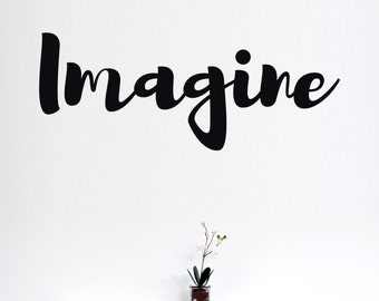 Imagine- Vinyl Wall Decal Quote