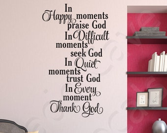 In Every Moment Thank God Christian Vinyl Wall Decal Quote Scripture