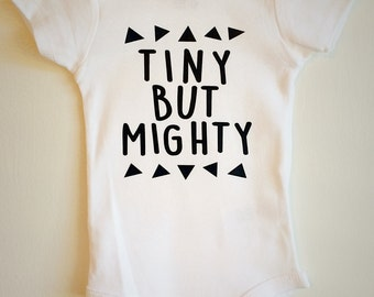 Tiny But Mighty Baby ONESIE ®, Baby Bodysuit, Cute Baby ONESIE ®, Modern Baby, Trendy Baby, Hipster Baby
