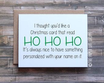 Funny Christmas card, funny holiday card, ho ho ho, card for friend, Christmas card for wife, Christmas card for girlfriend