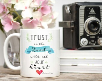 Trust in the Lord With All Your Heart Mug / Christian Mug / Bible Verse Mug / Scripture Mug / Sunday School Gift / Proverbs 3:5
