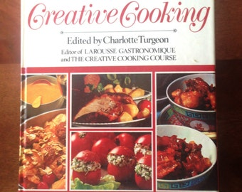 The Encyclopedia of Creative Cooking Vintage Hardcover Cookbook 1985