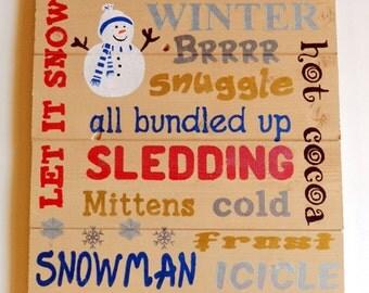 Let It Snow Wood Sign