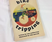 vintage 1972 bike tripping book - for cyclists and those who love bicycles