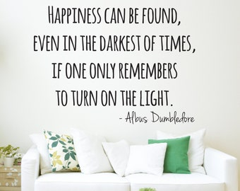 Harry Potter Wall Decal Dumbledore Quote Happiness Wall Decal - Wall Decor - Wall Decals Lettering - Vinyl Wall Decal