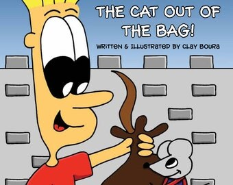 Leave it to Beamer presents: Don't Let the Cat Out of the Bag (Children's Book)