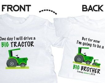 Big Brother Tractor Shirt Front and Back Personalized Due Date Shirt Sibling Announcement