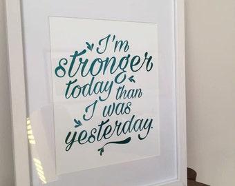 Stronger - A4 Foil Print