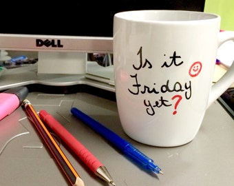 Funny mugs, Is it Friday yet, Monday blues cup, His Hers gift