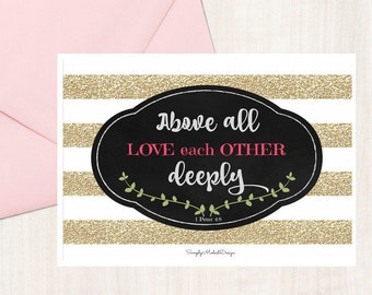 Above all love each other deeply 1 Peter 4:8 Christian Greeting / Note Card