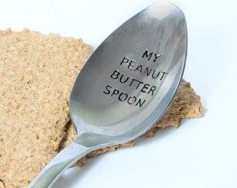 My Peanut Butter Spoon, Peanut Butter Lovers Spoon, Personalized Spoon