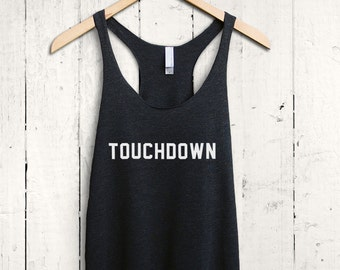Touchdown Tank Top, Womens Football Tank Top, Football Racerback Tank Top, Womens Football Shirt, Football Fan Gift, Womens Racerback Tee