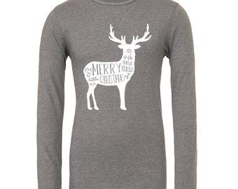 Merry Christmas - Ladies Christmas shirt - woman reindeer shirt - have yourself a merry little Christmas - long sleeve Christmas shirt