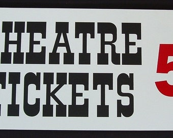 Theatre Tickets 5 cents Sign