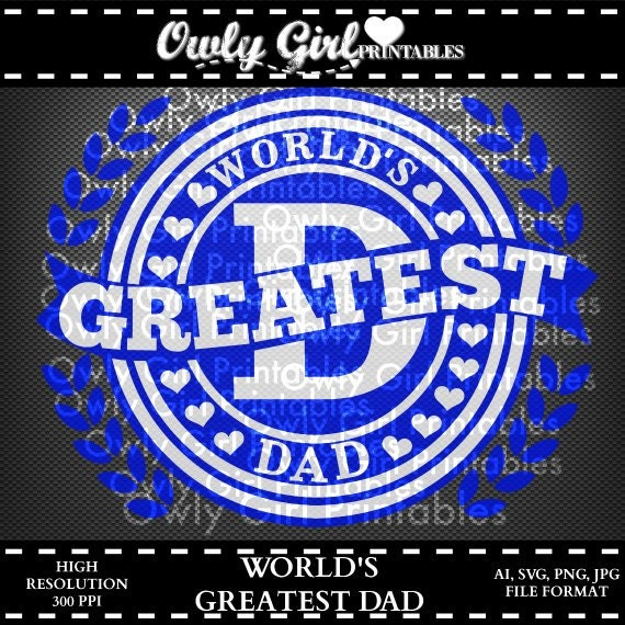 ec607a197 ... 1 Best Dad Svg: DAD SVG World's Greatest Dad Cutting File Father's Day