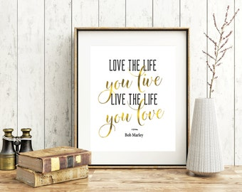 Motivational Quote Print - Bob Marley Quote - Gold Foil Print - Life Quote - Printable Inspirational Art - Digital Quote Art