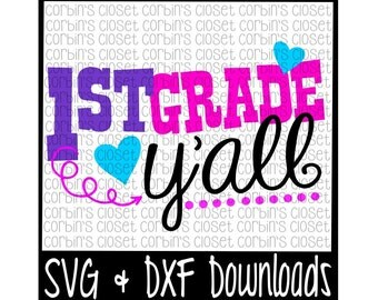 1st Grade Y'All Cutting File - DXF & SVG Files - Silhouette Cameo, Cricut