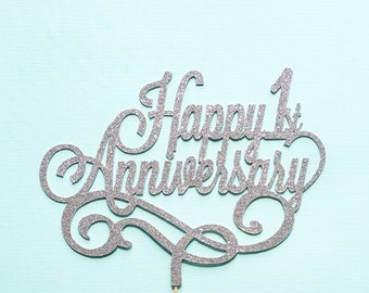 Happy Anniversary Cake Topper, Custom topper to celebrate your love, partnership, personal or professional accomplishment