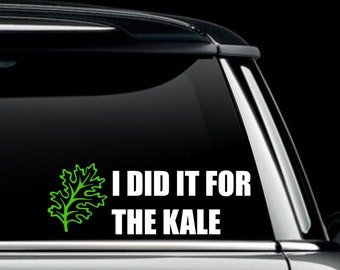 I did it for the Kale Decal- Gishwhes 2017 Scholarship Fundraising Decal