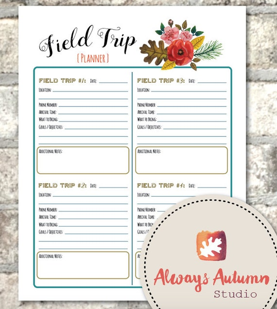printable teacher    parent    homeschool field trip planner