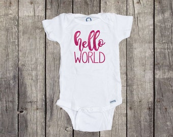 Hello World Onesie, Hello World Newborn Outfit, Hello World, Hello World Onsie, Hello World Glitter, Hello World Girl, Hello World Bodysuit