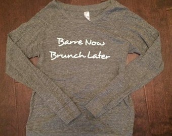 Barre Now, Brunch Later - Heather Slouch