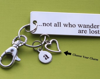 Personalized Travel Key Chain Not All Who Wander Are Lost Stainless Steel Customized with Your Charm & Initial -K321