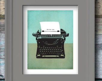 Book Lover Gift, Vintage Typewriter, Write On Digital Art Print, Instant Download, Wall Art, Great Last Minute Gift!