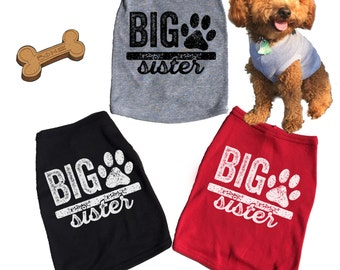 Big Sister Dog Tank. Soon To Be big Sister Tee. T-shirt. T shirt. Pregnancy Announcement. Reveal.