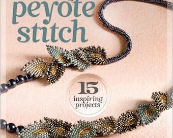 Autographed copy of Mastering Peyote Stitch