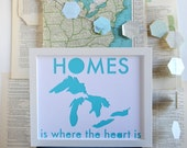 Great Lakes Art - Map Art - Lake House Decor - Cabin Decor - Michigan Art - Midwest is Best - HOMES is Where the Heart Is