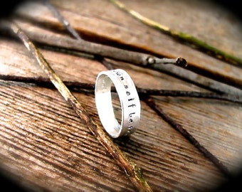 To Thine Own Self Be True Hand Stamped Inspirational Quote Ring - Silver Band - Unisex