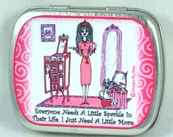 SPARKLE - Pill Box, humor, cat, funny sayings, kitty, Lulu, girlfriend gifts, girl humor,  illustration by Sher