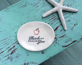 Apple on Small Oval Dish, Oval Ring Dish with Thank you for being you text, Apple teacher gift
